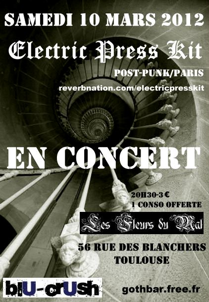 [10.03.12] Electric press kit aux Fleurs du mal-Toulouse Flyer%2010-03-12-TOULOUSE-FLEURS%20DU%20MAL---VERSION%20DEFINITIVE